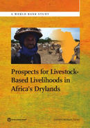 Prospects for Livestock-Based Livelihoods in Africa's Drylands - World Bank
